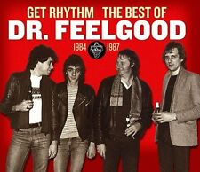 Get Rhythm: The Best of Dr. Feelgood 1984-1987 by Dr. Feelgood (Pub Rock...