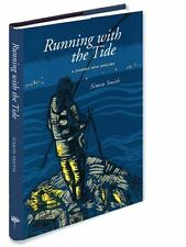 Running with the Tide: A Journey into Angling - MEDLAR PRESS FISHING BOOKS