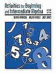 Activities Manual for Beginning and Intermediate Algebra