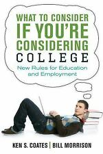 What to Consider If You're Considering College : The New Rules for Building...