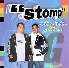 DJ Work, Poogie Bear, Mark V: Stomp - Mark V & Poogie Bear Vs DJ Work  Audio Cas