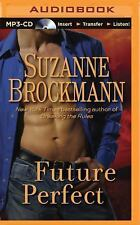 Future Perfect by Suzanne Brockmann (2015, MP3 CD, Unabridged)