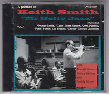 KEITH SMITH - A PORTRAIT MR HEFTY JAZZ CD LAKE/ JOHN HANDY-JIMMY ARCHEY NEU!
