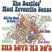 The Love Me Dos The Beatles Most Favourite Songs CD