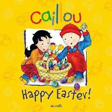 Caillou: Happy Easter! (Confetti) - Good - Rudel-Tessier, Melanie - Paperback