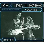"Ike & Tina Turner - The Archive Series Volume 6 - ""rollin'"" NEW CD"