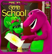 Barney And Baby Bop Go To School Scholastic Inc. Paperback