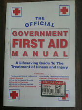 The Offical Government First Aid Manual : A Life Saving Guide to the store#3758