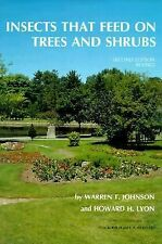 A Comstock Bk.: Insects That Feed on Trees and Shrubs by Howard H. Lyon and...