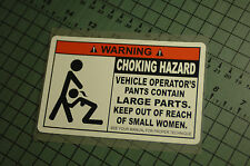 CHOCKING HAZARD WARNING Sticker Decal Vinyl JDM Drift Lowered illest Fatlace
