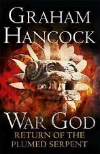 War God Return Of The Plumed Serpent By Graham Hancock