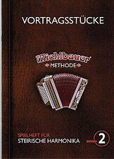 Steirische Harmonika Noten: VORTRAGSSTÜCKE Spielheft 2 m. CD Michlbauer Methode