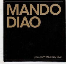(EJ817) Mando Diao, You Can't Steal My Love - 2005 DJ CD