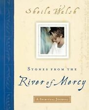Stones from the River of Mercy : A Spiritual Journey by Sheila Walsh (2008,...