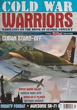 Cold War Warriors (Cuban Stand-Off, MiG-25, SR-71, B-66, F-100)