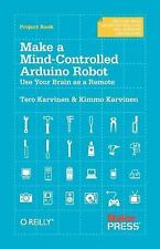 Make a Mind-Controlled Arduino Robot : Use Your Brain as a Remote by Tero...