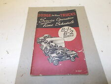 Mopar USED Service Operating Time Schedule Manual 49-50 Dodge Trucks B-1,B-2