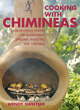 Cooking with Chimineas Wendy Sweetser Excellent Book