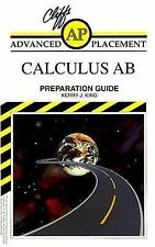 Cliffs AP Calculus AB Preparation Guide 1996 by King, Kerry J. 0822023113