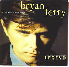 BRYAN FERRY  Is Your Love Strong Enough soundtrack 45 with PicSleeve  ROXY MUSIC