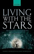 Living with the Stars : How the Human Body Is Connected to the Life Cycles of...