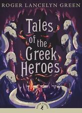 Tales of the Greek Heroes Puffin Classics