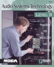 Audio Systems Technology Level III: Handbook For Installers and Engine-ExLibrary