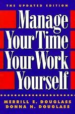 Manage Your Time, Your Work, Yourself, Douglass, Donna N., Douglass, Merrill E.,