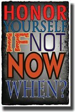Honor Yourself Now - NEW Classroom Motivational Poster