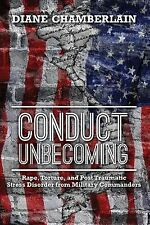 Conduct Unbecoming : Rape, Torture, and Post Traumatic Stress Disorder from...