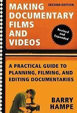 Making Documentary Films and Videos: A Practical Guide to Planning, Filming, and