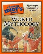 World Mythology - The Complete Idiot's Guide by Nathan Robert Brown and Evans...