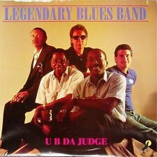 LEGENDARY BLUES BAND 'U B DA JUDGE' US IMPORT LP