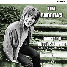 Tim Andrews - Something About Suburbia, CD Neu