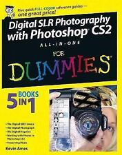 Digital SLR Photography with Photoshop CS2 All-In-One For Dummies Reference For