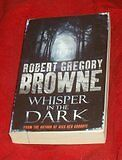 Robert Gregory Browne - Whisper in the Dark sc 0312