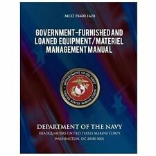 Government Furnished and Loaned Equipment/Materiel Management Manual by...