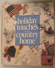Holiday Touches for the Country Home-ExLibrary
