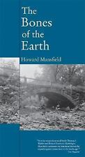 The Bones of the Earth, Howard Mansfield, Excellent Book
