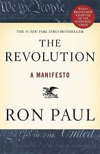 The Revolution : A Manifesto by Ron Paul (2009, Paperback)