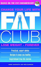 Fat Club, Annie Ashworth, Meg Sanders