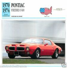 PONTIAC FIREBIRD F400 1970 1974 CAR USA ETATS-UNIS CARD FICHE B