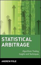Wiley Finance Ser.: Statistical Arbitrage : Algorithmic Trading Insights and...