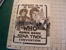 Boston DR WHO, COMIC BOOK, STAR TREK CONVENTION 1984, info and sign up