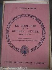 LE MEMORIE SULLA GUERRA CIVILE Libro I C Giulio Cesare Societa Dante Alighieri