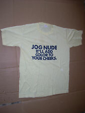 T-SHIRT JOG NUDE it adds color to your cheeks.  XL yellow Novelty MADE IN USA