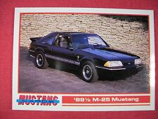 1989 1/2 M-25 Mustang #66 Mustang Cards Trading Cards