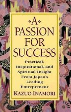 A Passion for Success: Practical, Inspirational, and Spiritual Insight from Japa