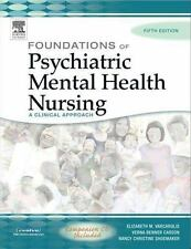 Foundations of Psychiatric Mental Health Nursing: A Clinical Approach,-ExLibrary