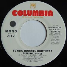 FLYING BURRITO BROTHERS: BUILDING FIRES columbia DJ PROMO 45 VG+
